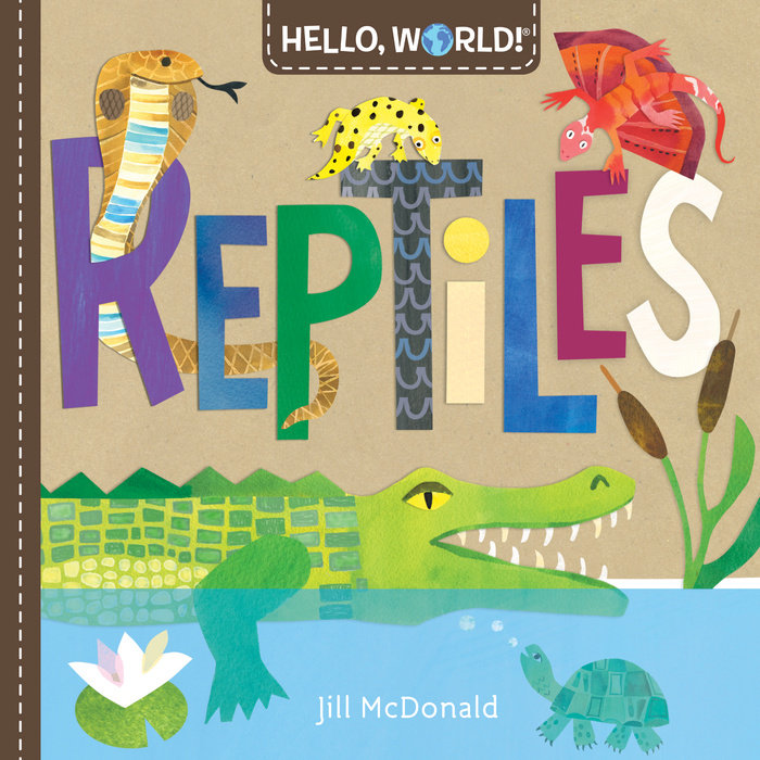 Cover of Hello, World! Reptiles