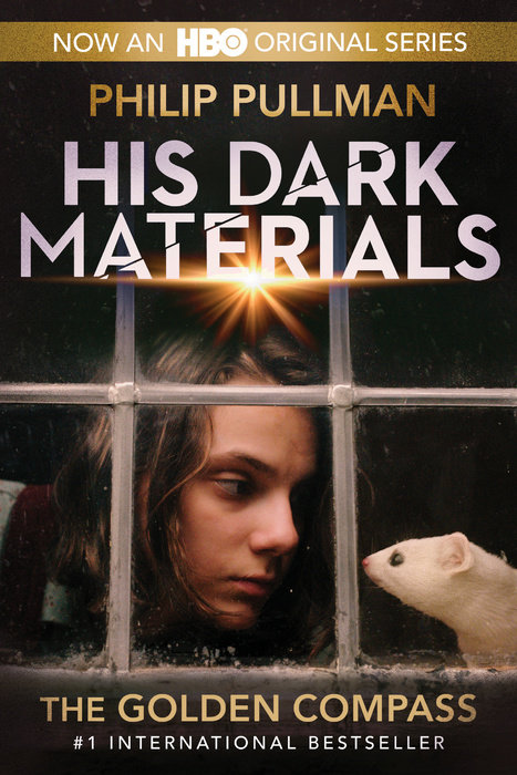Book cover for His Dark Materials: The Golden Compass (HBO Tie-In Edition)