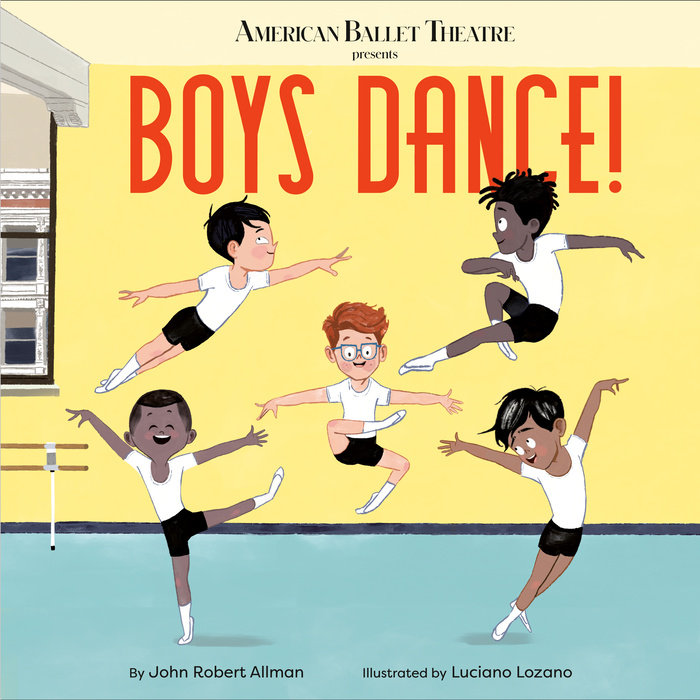 Cover of Boys Dance! (American Ballet Theatre)