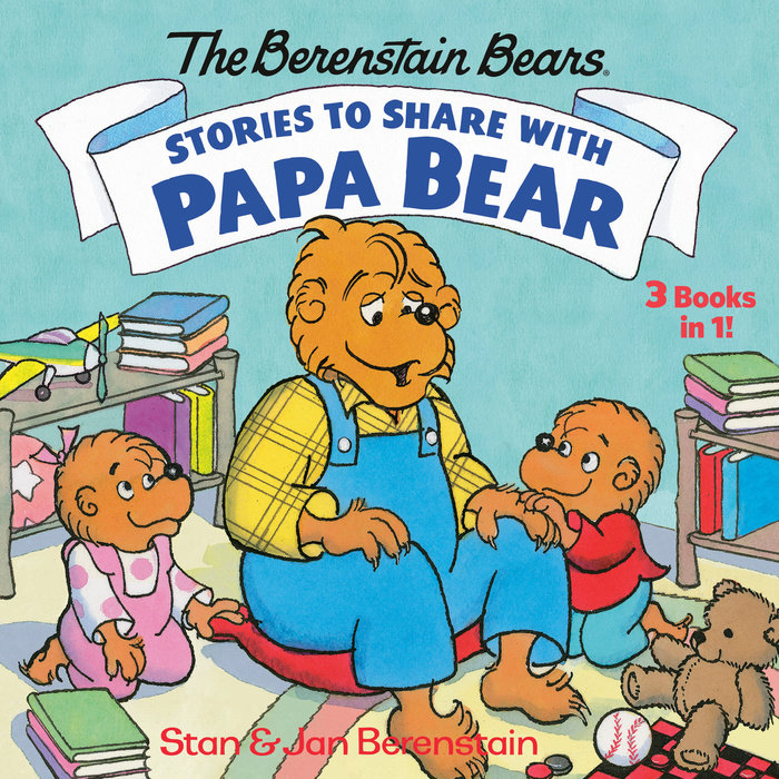 Cover of Stories to Share with Papa Bear (The Berenstain Bears)