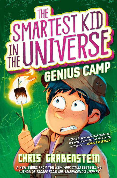 Cover of The Smartest Kid in the Universe Book 2: Genius Camp