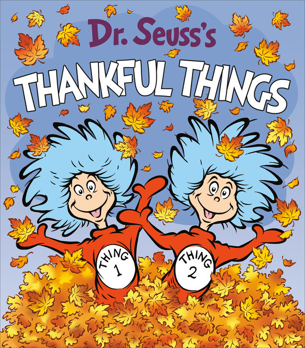 Cover of Dr. Seuss\'s Thankful Things