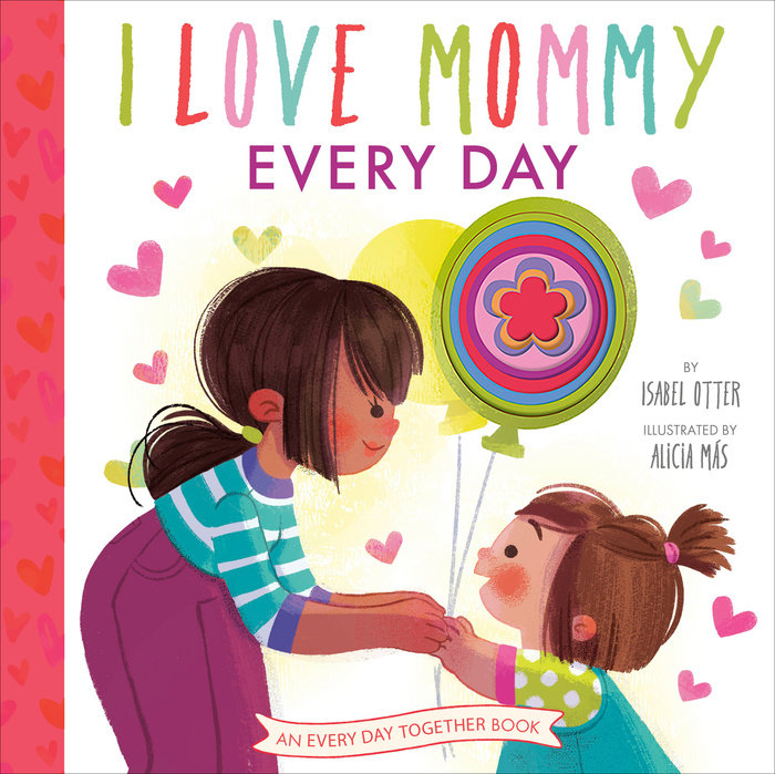 Cover of I Love Mommy Every Day