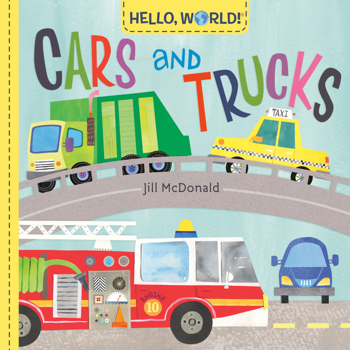 Cover of Hello, World! Cars and Trucks