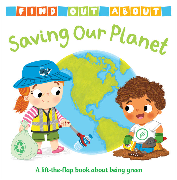 Cover of Find Out About: Saving Our Planet