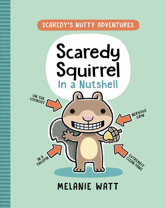 Cover of Scaredy Squirrel in a Nutshell