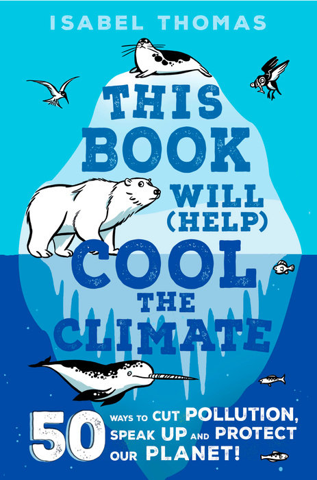 Cover of This Book Will (Help) Cool the Climate