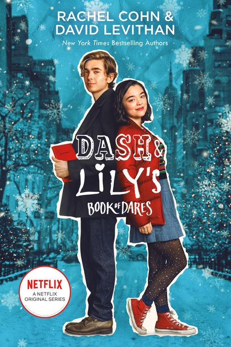 Cover of Dash & Lily\'s Book of Dares (Netflix Series Tie-In Edition)