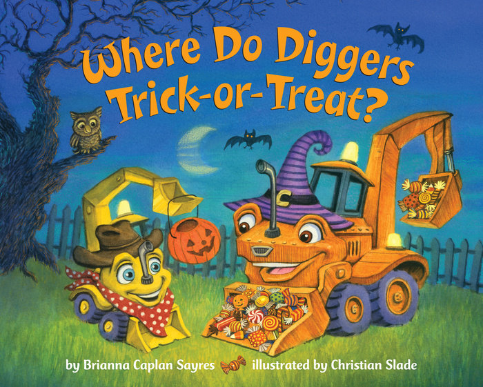 Cover of Where Do Diggers Trick-or-Treat?