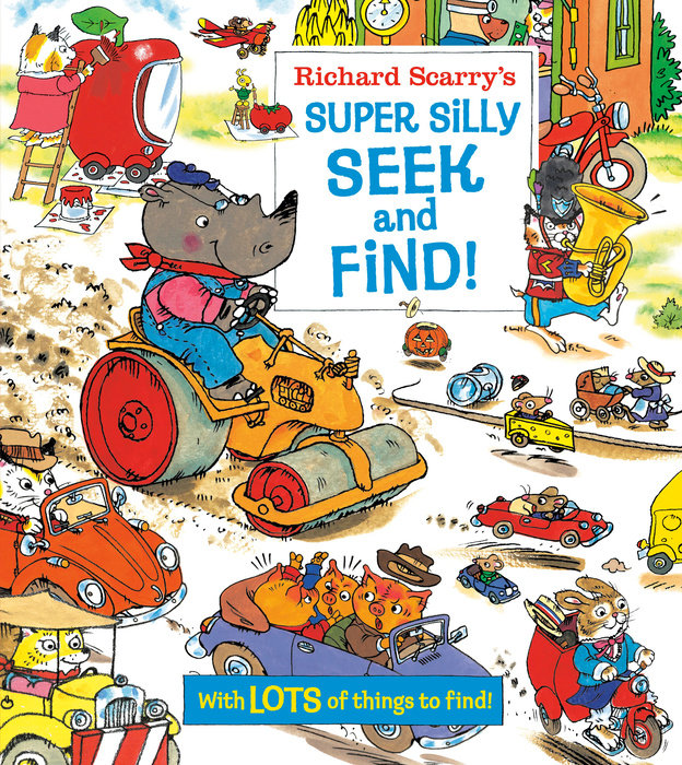 Cover of Richard Scarry\'s Super Silly Seek and Find!