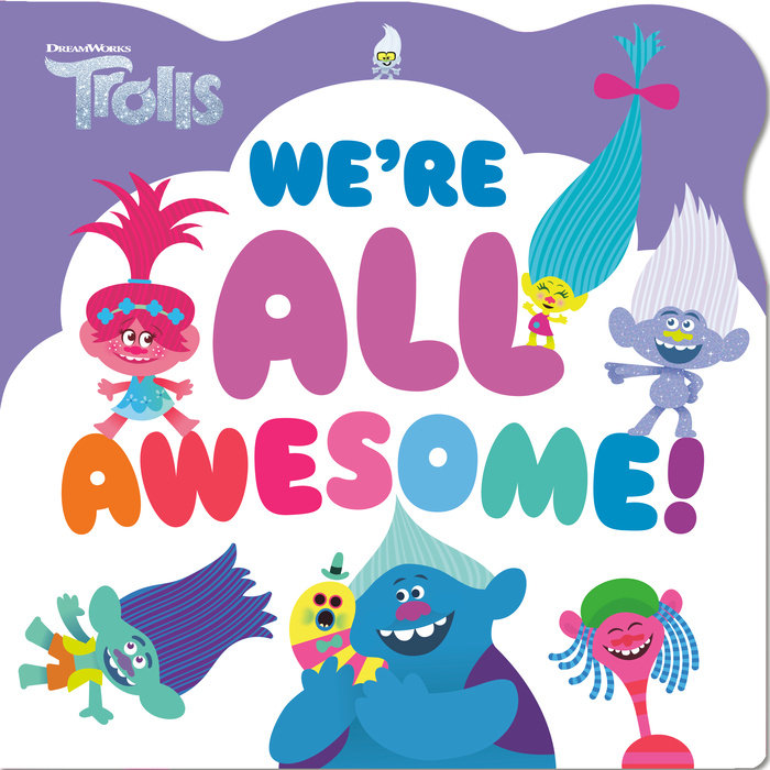 Cover of We\'re All Awesome! (DreamWorks Trolls)