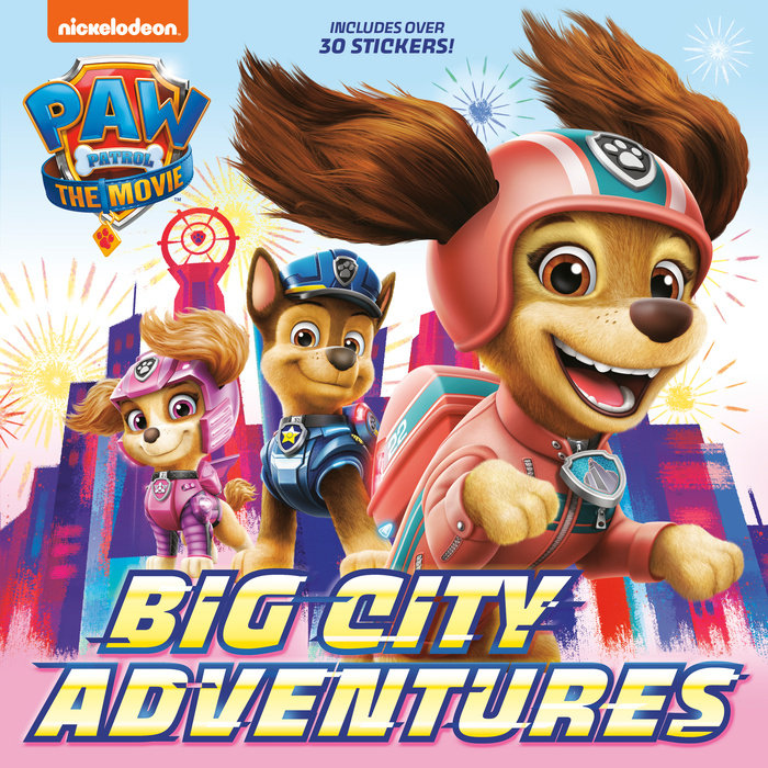 Cover of PAW Patrol: The Movie: Big City Adventures (PAW Patrol)