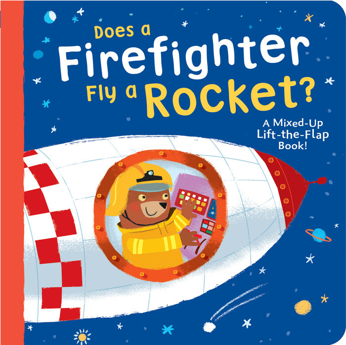 Cover of Does a Firefighter Fly a Rocket?
