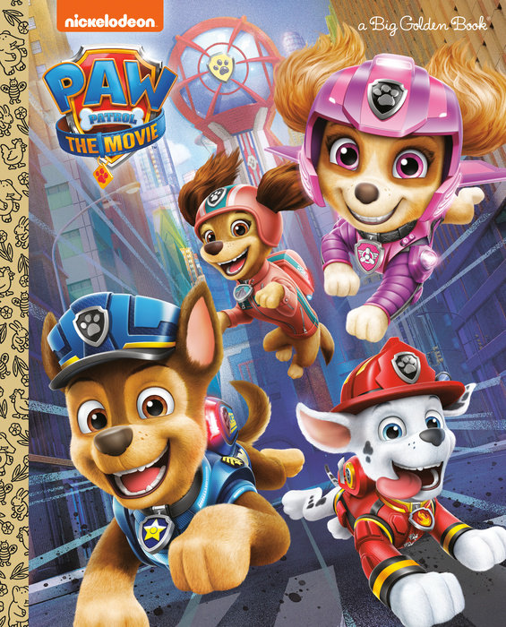 Cover of PAW Patrol: The Movie: Big Golden Book (PAW Patrol)
