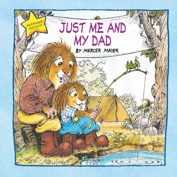Cover of Just Me and My Dad (Little Critter)