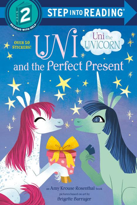 Cover of Uni and the Perfect Present (Uni the Unicorn)