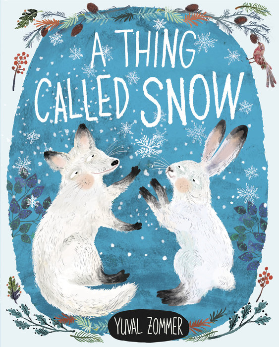 Cover of A Thing Called Snow