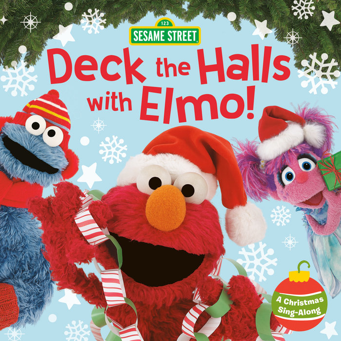 Cover of Deck the Halls with Elmo! A Christmas Sing-Along (Sesame Street)