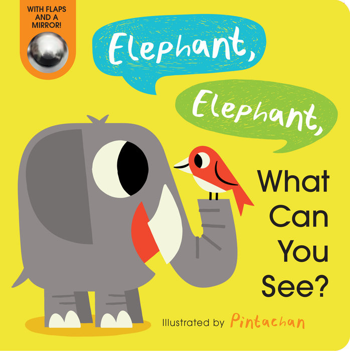 Cover of Elephant, Elephant, What Can You See?
