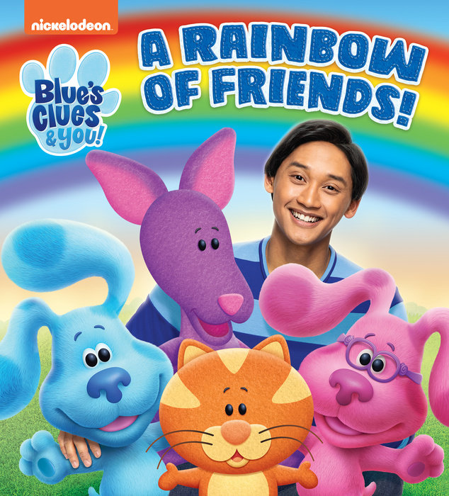 Cover of A Rainbow of Friends! (Blue\'s Clues & You)