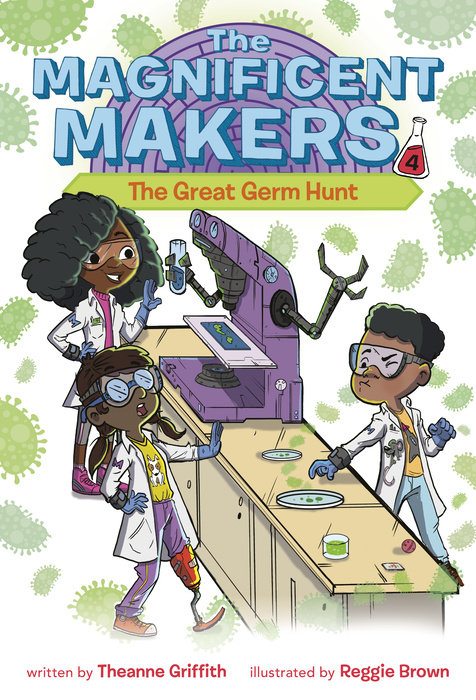 Cover of The Magnificent Makers #4: The Great Germ Hunt