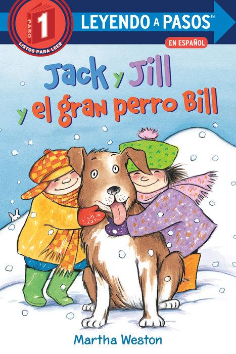 Cover of Jack y Jill y el gran perro Bill (Jack and Jill and Big Dog Bill Spanish Edition)