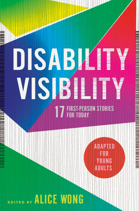 Cover of Disability Visibility (Adapted for Young Adults)
