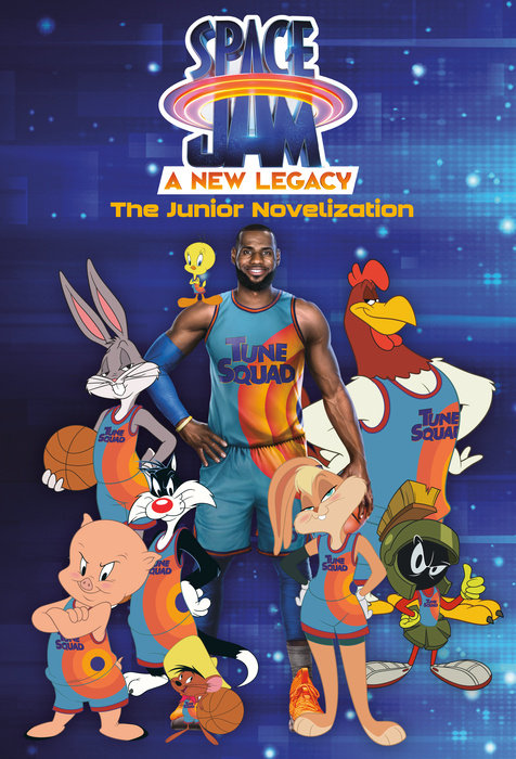 Cover of Space Jam: A New Legacy: The Junior Novelization (Space Jam: A New Legacy)