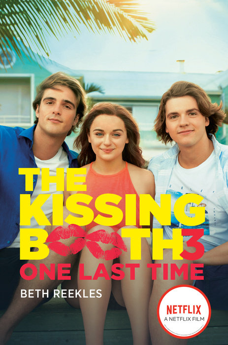 Cover of The Kissing Booth #3: One Last Time