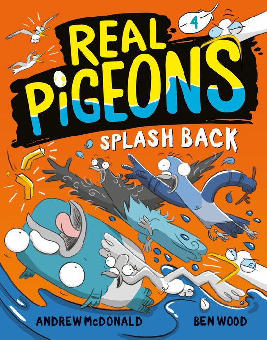 Cover of Real Pigeons Splash Back (Book 4)