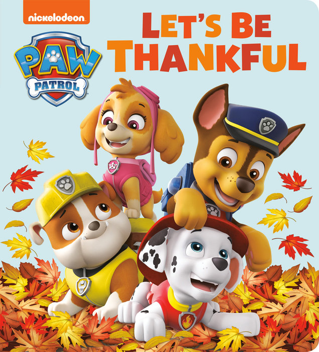 Cover of Let\'s Be Thankful (PAW Patrol)