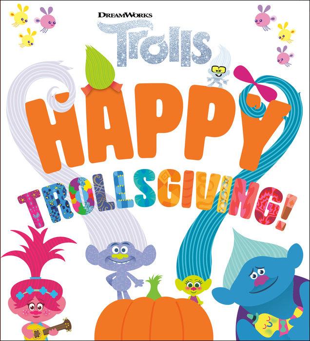 Cover of Happy Trollsgiving! (DreamWorks Trolls)