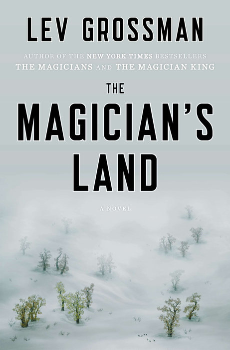 The Magician's Land by Lev Grossman
