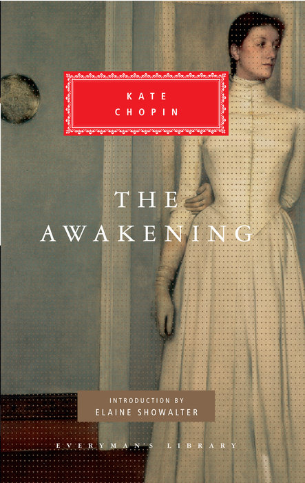 The Awakening by Kate Chopin & Kate Chopin & Kate Chopin