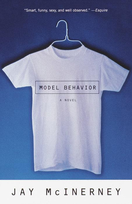 Model Behavior by Jay McInerney