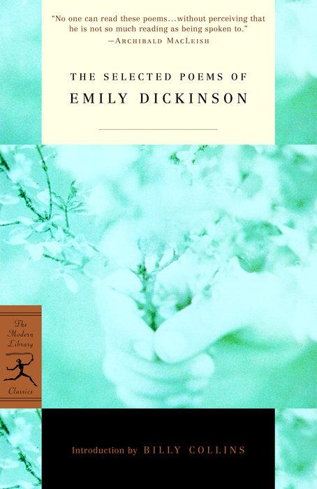 The Selected Poems Of Emily Dickinson Random House Books