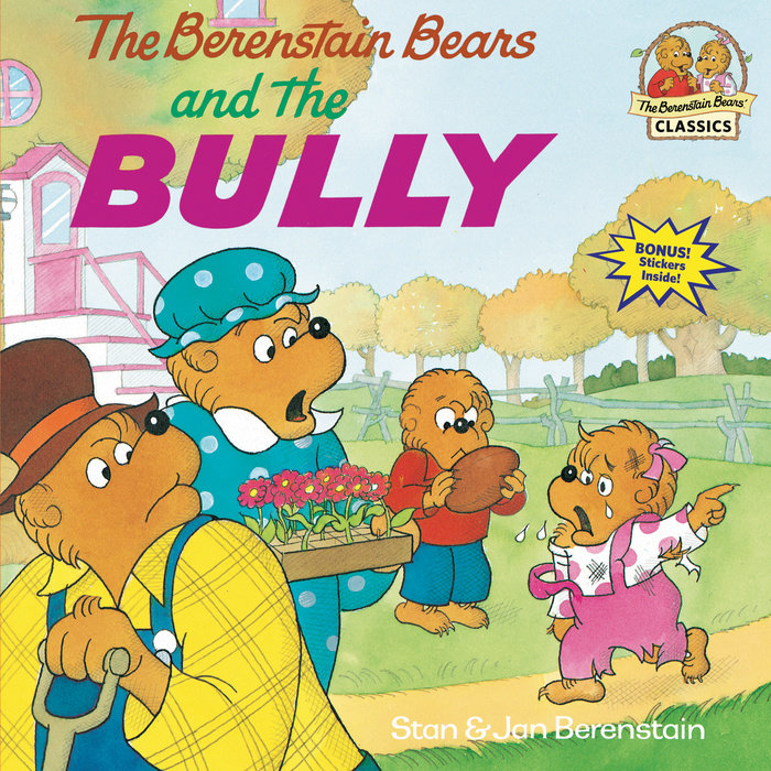Cover of The Berenstain Bears and the Bully