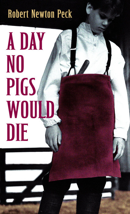 Book cover for A Day No Pigs Would Die
