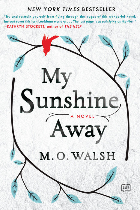 My Sunshine Away by M. O. Walsh