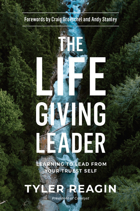 87ab0f3ea227 The Life-Giving Leader by Tyler Reagin - WaterBrook   Multnomah