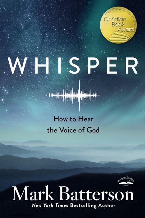 Whisper by Mark Batterson - WaterBrook & Multnomah