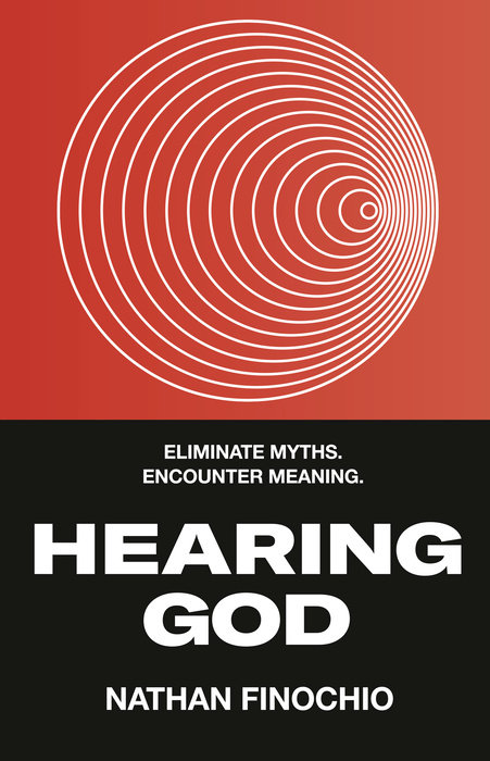 Hearing God by Nathan Finochio - WaterBrook & Multnomah