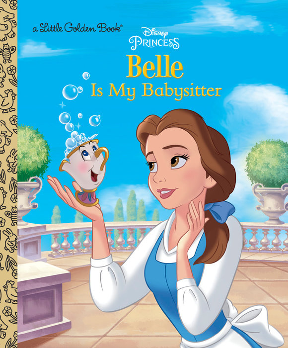 Cover of Belle is My Babysitter (Disney Princess)