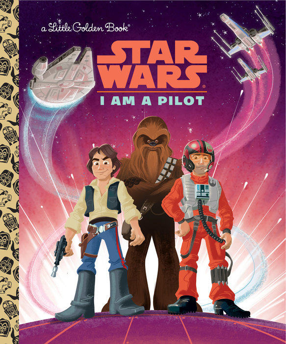 Cover of I Am a Pilot (Star Wars)