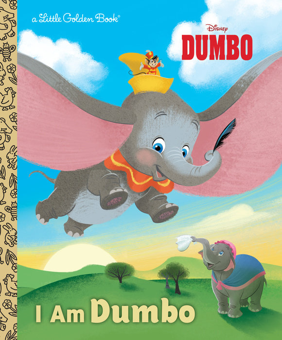 Cover of I Am Dumbo (Disney Classic)