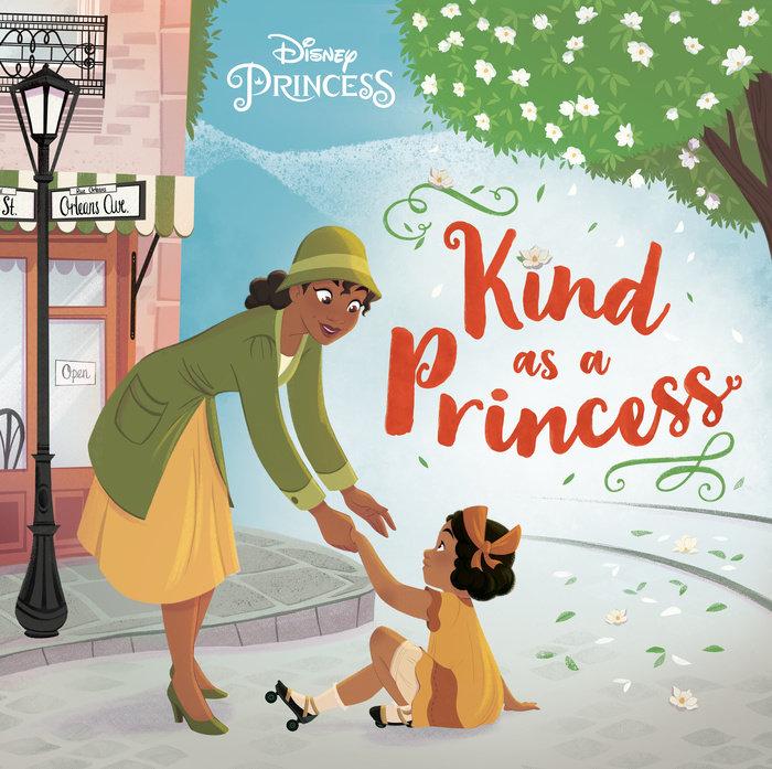 Cover of Kind as a Princess (Disney Princess)