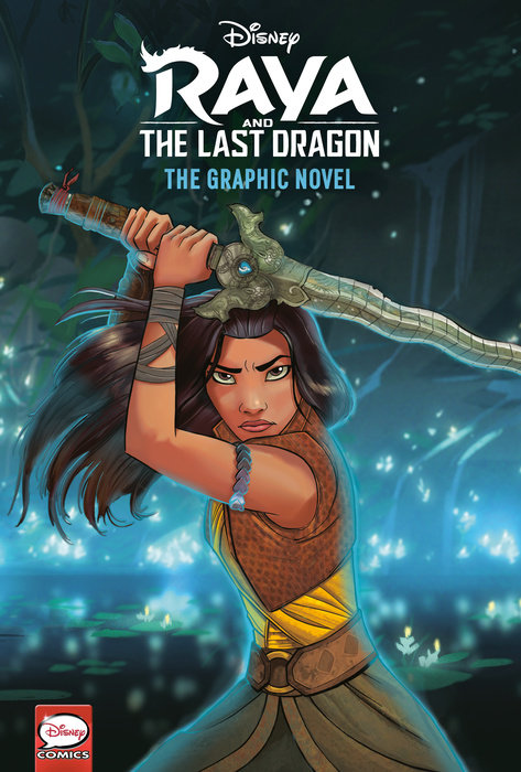 Cover of Disney Raya and the Last Dragon: The Graphic Novel (Disney Raya and the Last  Dragon)