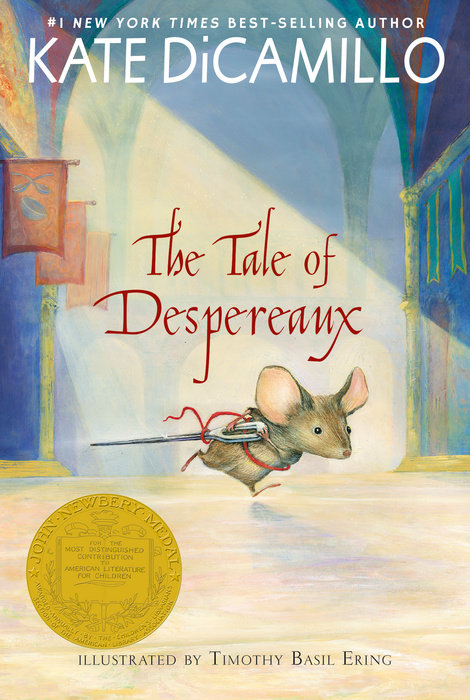 The Tale of Despereaux by Kate DiCamillo & Kate DiCamillo