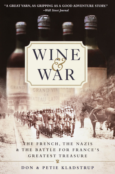 Wine and War by Donald Kladstrup & Petie Kladstrup
