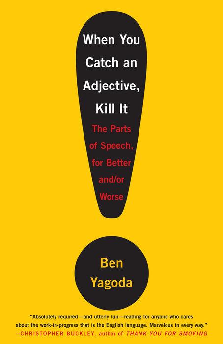 When You Catch an Adjective, Kill It - Penguin Random House Education
